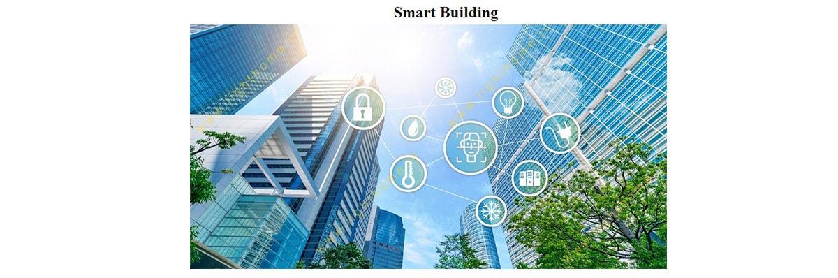 ساختمان هوشمند سازگار با محیط زیست
